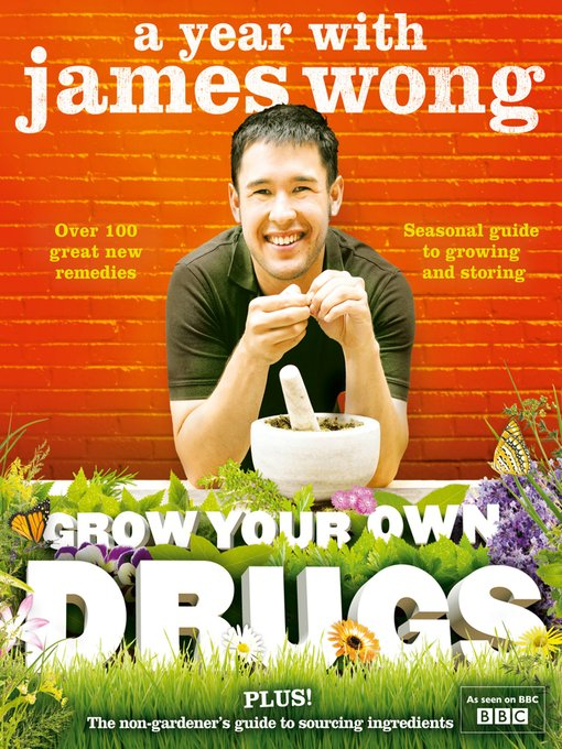 Grow Your Own Drugs (eBook): A Year With James Wong