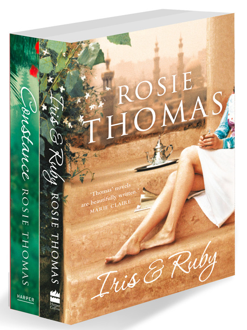 Rosie Thomas 2-Book Collection One (eBook): Iris and Ruby, Constance