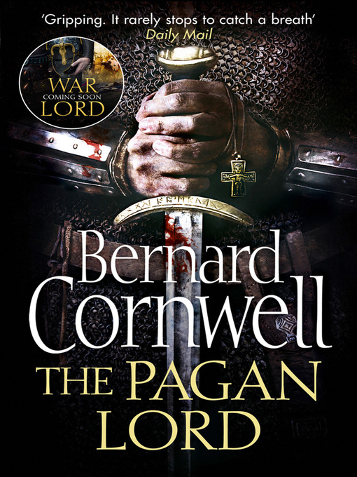 The Pagan Lord (eBook): The Warrior Chronicles, Book 7