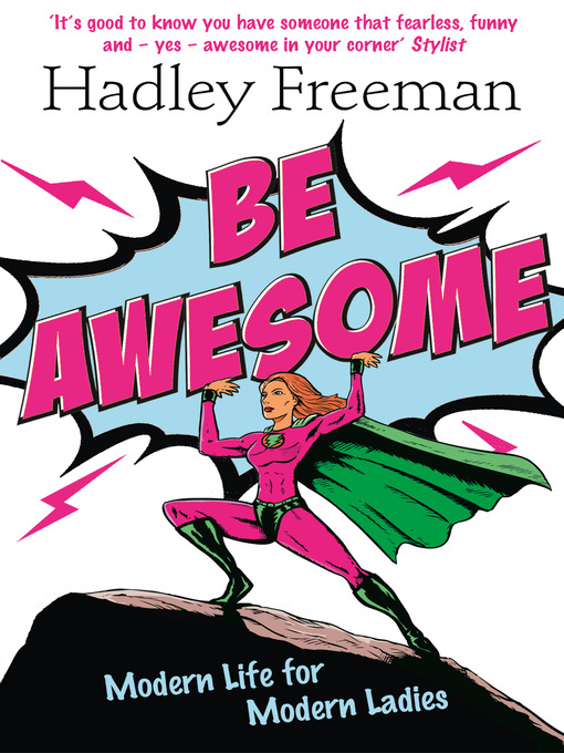 Be Awesome (eBook): Modern Life for Modern Ladies