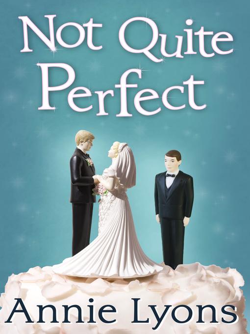 Not Quite Perfect (eBook)