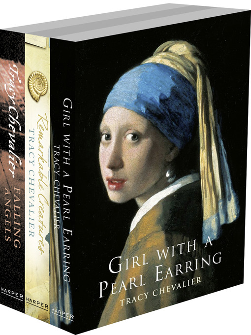 Tracy Chevalier 3-Book Collection (eBook): Girl With a Pearl Earring, Remarkable Creatures, Falling Angels