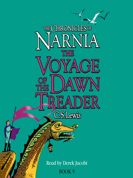 The Voyage of the Dawn Treader: The Chronicles of Narnia, Book 5 - The Chronicles of Narnia (MP3)