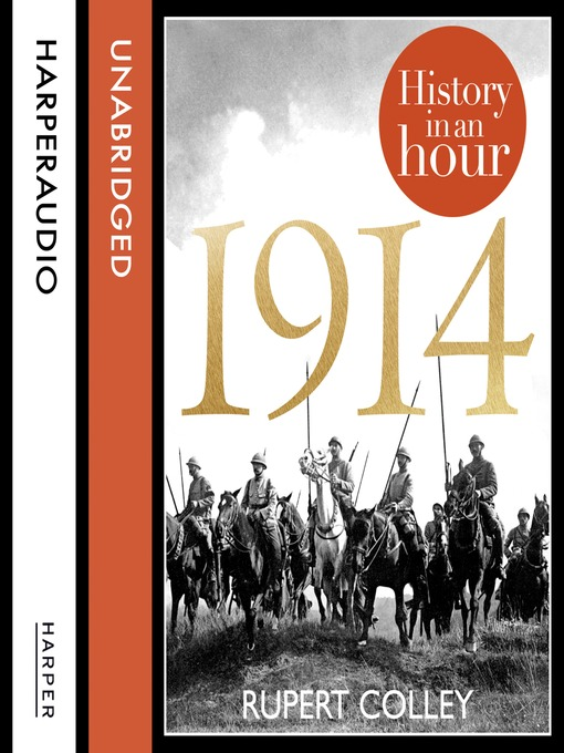 1914 (MP3): History in an Hour