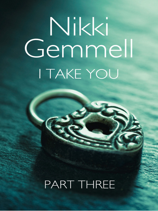 I Take You (eBook): Part 3 of 3