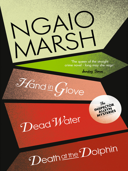 Inspector Alleyn 3-Book Collection 8 (eBook): Death at the Dolphin; Hand in Glove; Dead Water