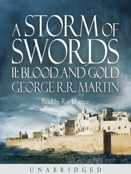 A Storm of Swords: Blood and Gold, Part 2 (MP3): A Song of Ice and Fire Series, Book 3