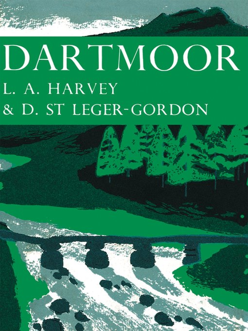 Dartmoor (eBook): Collins New Naturalist Library Series, Book 27