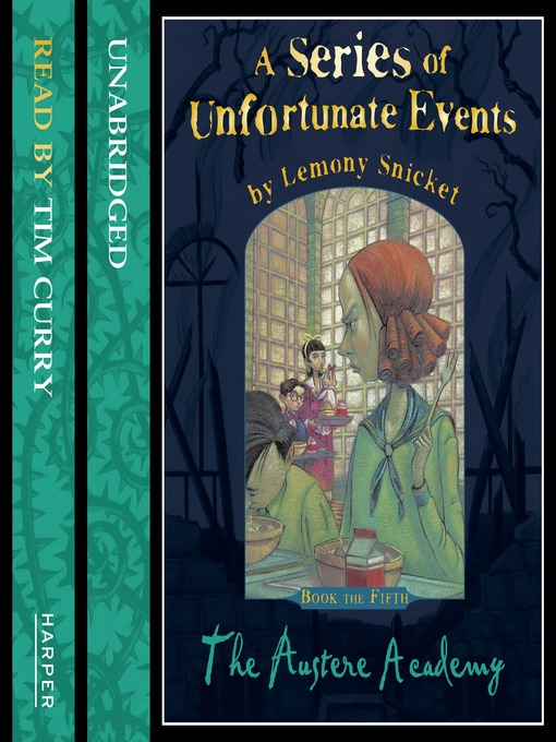 The Austere Academy (MP3): A Series of Unfortunate Events Series, Book 5