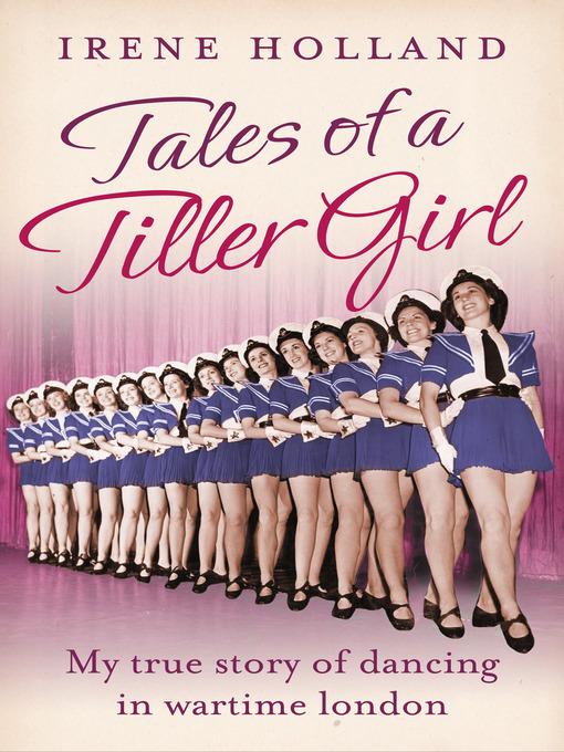 Tales of a Tiller Girl (eBook)
