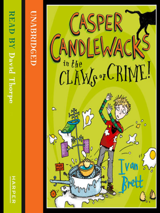 Casper Candlewacks in the Claws of Crime! (MP3): Casper Candlewacks Series, Book 2
