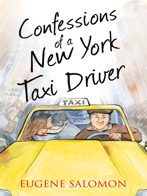 Confessions of a New York Taxi Driver (The Confessions Series) - The Confessions (eBook)