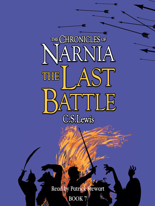 The Last Battle: The Chronicles of Narnia, Book 7 - The Chronicles of Narnia (MP3)