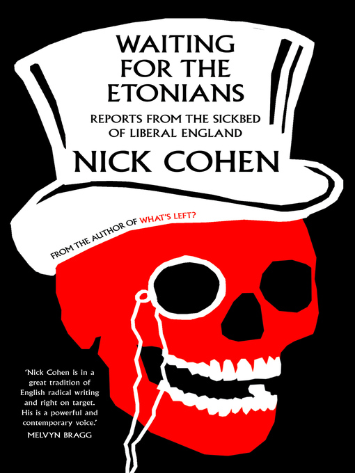 Waiting for the Etonians (eBook): Reports from the Sickbed of Liberal England