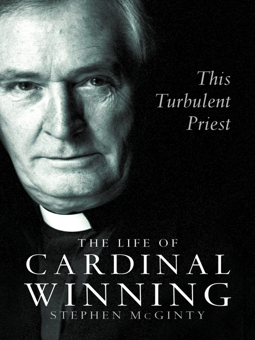 This Turbulent Priest (eBook): The Life of Cardinal Winning (Text Only)