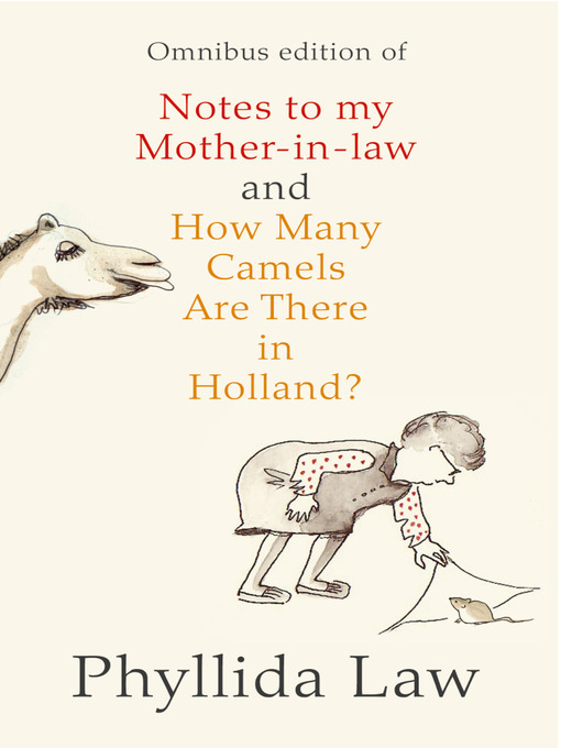 Notes to my Mother-in-Law and How Many Camels Are There in Holland? (eBook): Two-book Bundle