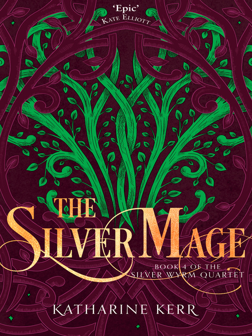 The Silver Mage (eBook): Deverry: The Dragon Mage Series, Book 7