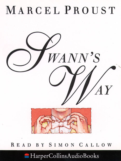 Swann's Way (MP3): Remembrance of Things Past Series, Book 1