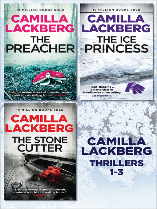 3 Swedish Crime Thriller Novels (eBook): The Ice Princess / The Preacher / The Stonecutter