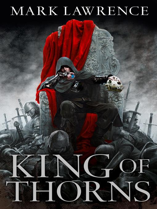 King of Thorns: Broken Empire Series, Book 2 - Broken Empire (eBook)