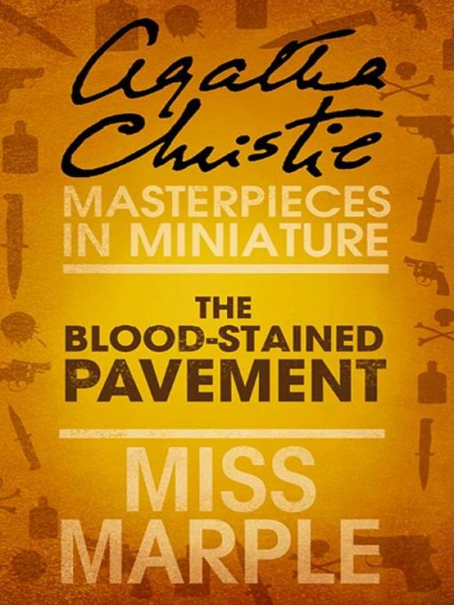 The Blood-Stained Pavement (eBook): A Miss Marple Short Story