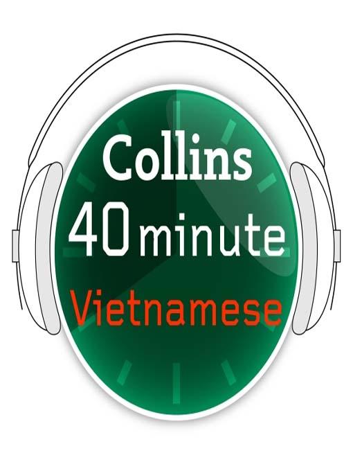 Vietnamese - Collins 40 Minute Language Lesson (MP3)
