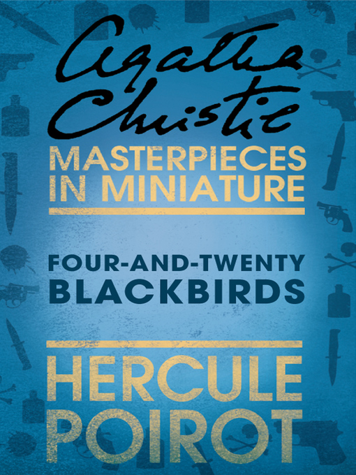 Four-and-Twenty Blackbirds: A Hercule Poirot Short Story (eBook)
