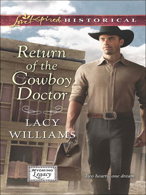 Return of the Cowboy Doctor - Wyoming Legacy (eBook)