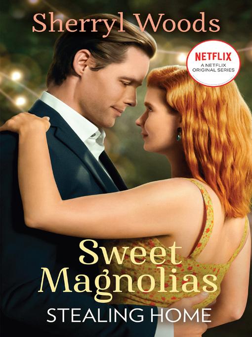 Stealing Home - Sweet Magnolias (eBook)
