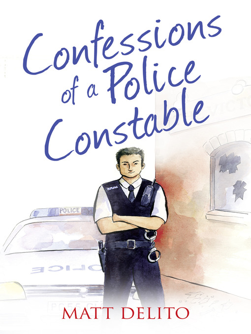 Confessions of a Police Constable (The Confessions Series) (eBook)