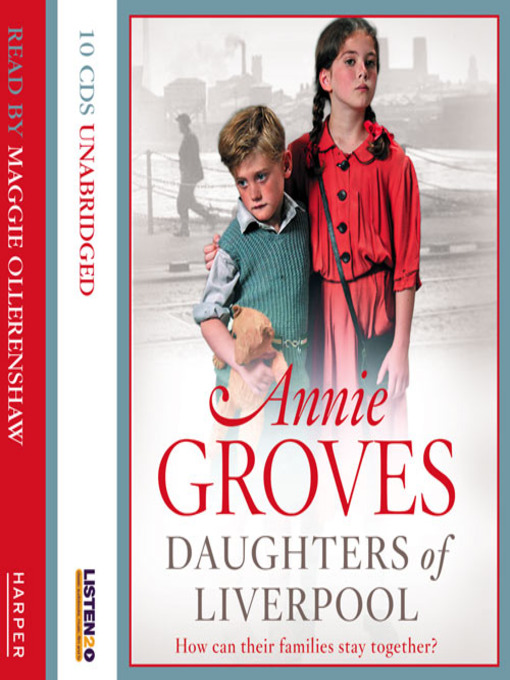 Daughters of Liverpool (MP3): Campion Family Series, Book 2