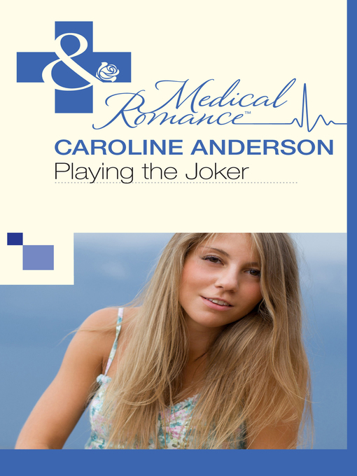 Playing the Joker: Audley Memorial Hospital Series, Book 4 - Audley Memorial Hospital (eBook)