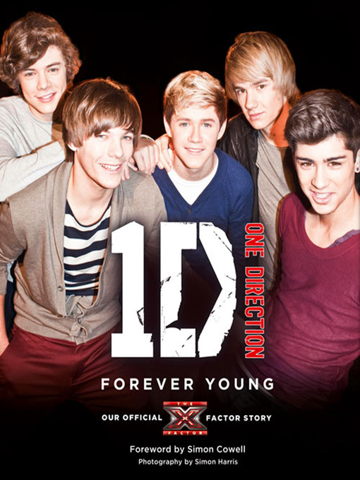 One Direction: Forever Young: Our Official X Factor Story (eBook)