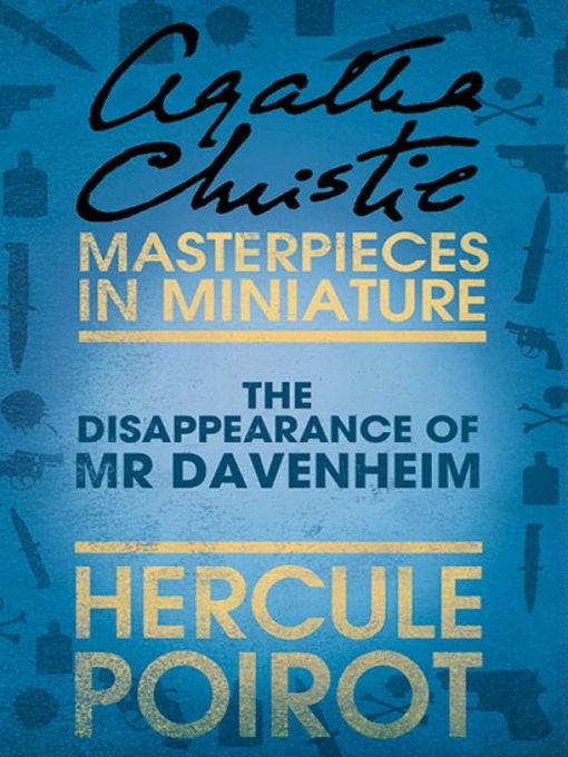 The Disappearance of Mr Davenheim (eBook): A Hercule Poirot Short Story