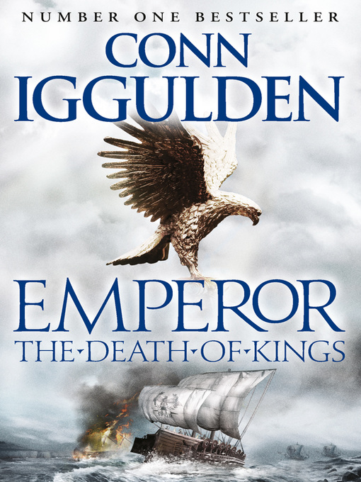 The Death of Kings: Emperor Series, Book 2 - Emperor (eBook)
