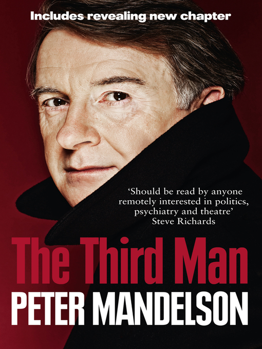 The Third Man: Life at the Heart of New Labour (eBook)