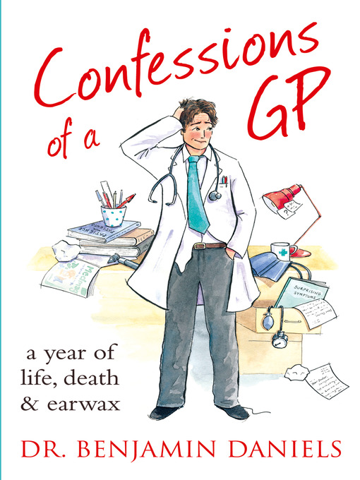 Confessions of a GP (The Confessions Series) - The Confessions (eBook)