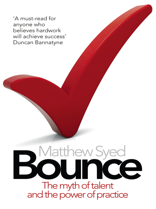 Bounce (eBook): The Myth of Talent and the Power of Practice