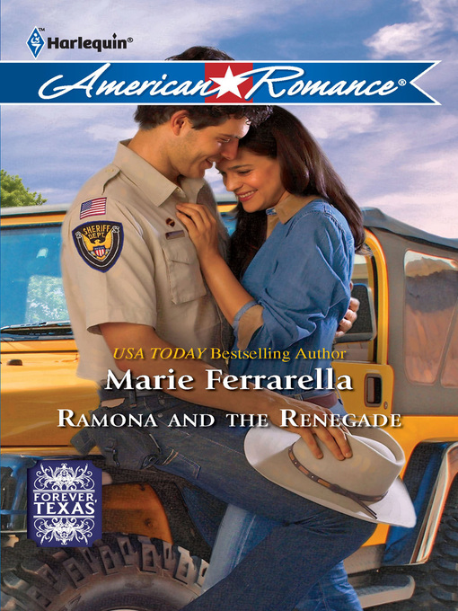Ramona and the Renegade - Forever, Texas (eBook)