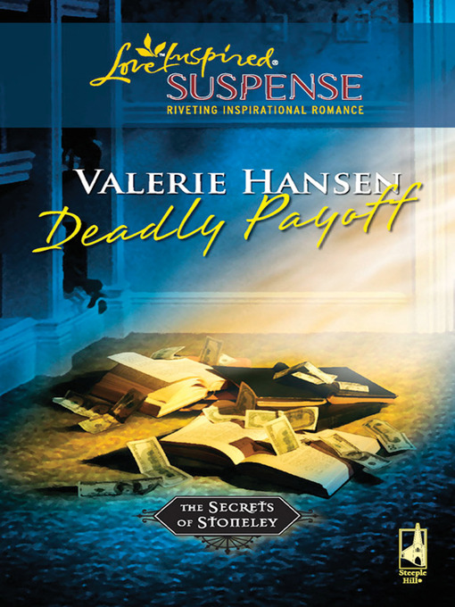 Deadly Payoff - Love Inspired Suspense (eBook)