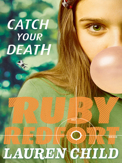 Catch Your Death (Ruby Redfort, Book 3) (eBook)