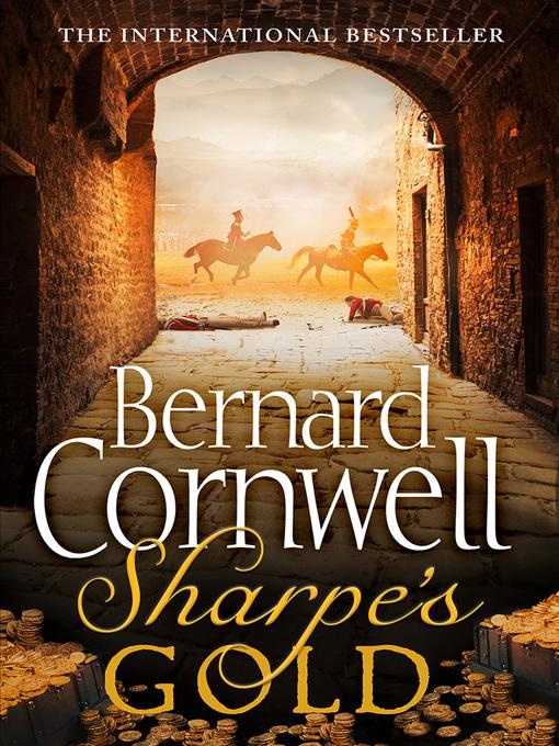 Sharpe's Gold (eBook): Sharpe Series, Book 9