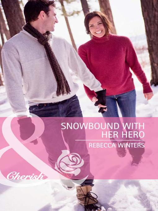 Snowbound with Her Hero - Cherish (eBook)