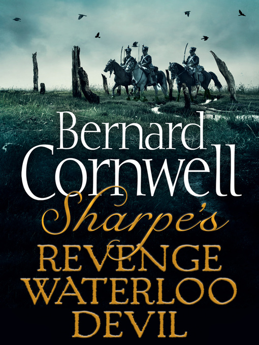 Sharpe's Revenge, Sharpe's Waterloo, Sharpe's Devil (eBook)