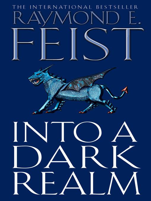Into a Dark Realm: Riftwar: The Darkwar Saga, Book 2 - Riftwar: The Darkwar Saga (eBook)