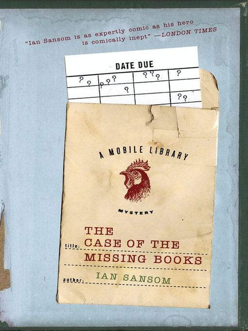 The Case of the Missing Books Mobile Library Mystery Series, Book 1