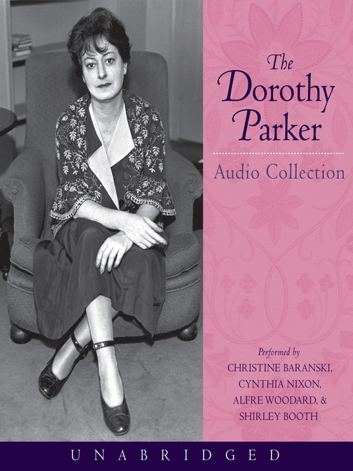 Cover image for The Dorothy Parker Audio Collection