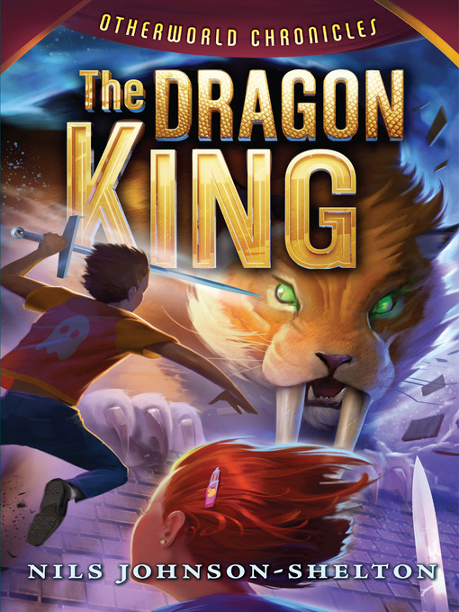 The Dragon King Otherworld Chronicles, Book 3