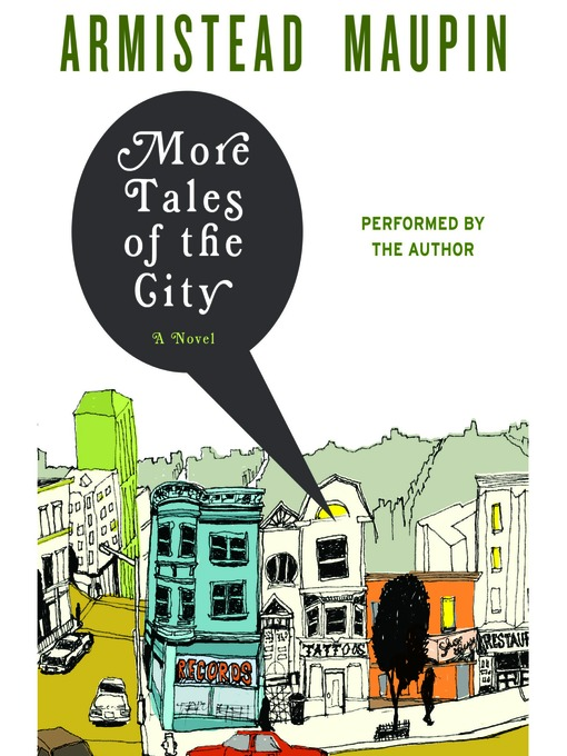 More Tales of the City (MP3): Tales of the City Series, Book 2