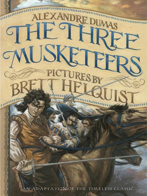 The Three Musketeers (eBook): d'Artagnan Romance Series, Book 1